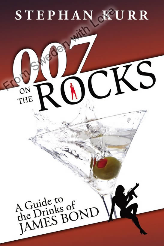 007 On the Rocks A Guide to James Bond drinks
