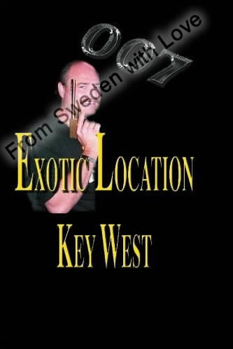 007 Exotic Location Key West