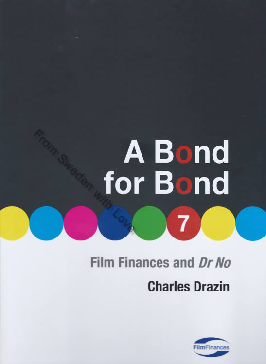 Bond for Bond Film Finances for Dr No 2011