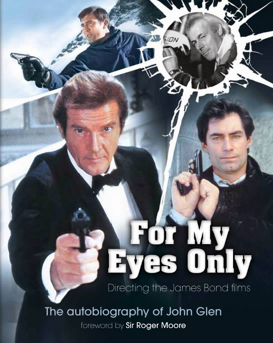 For My Eyes Only Directing James Bond Films