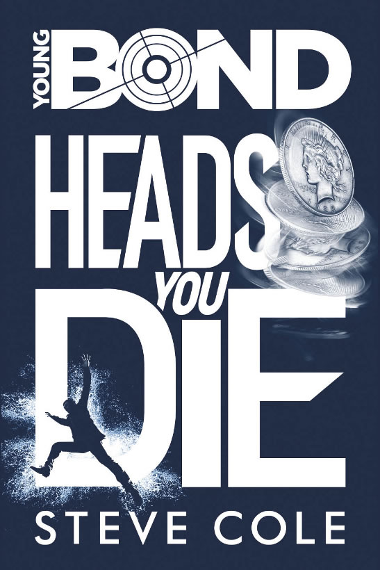Heads You Die Young Bond 2016 hardback