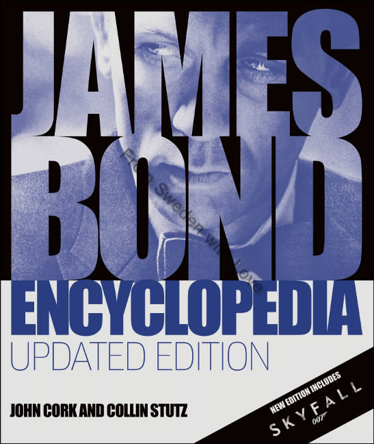 James Bond Encyclopedia John Cork Collin Stutz
