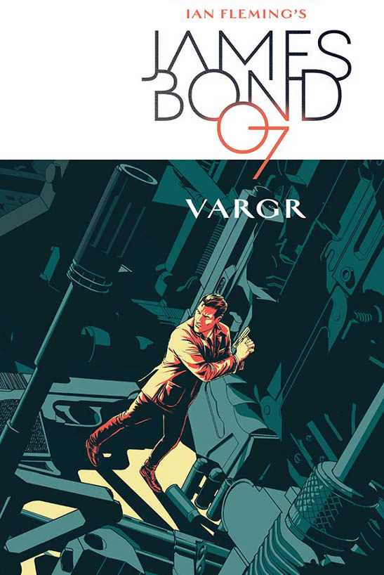 James Bond VARGR Volume 1