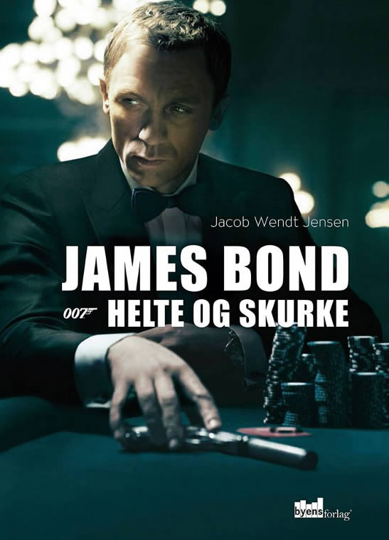 James Bond helte og skurke Jacob Wendt Jensen