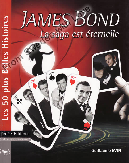 James Bond La saga est eternelle