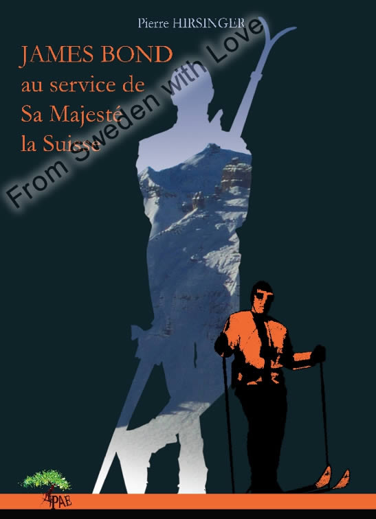 James Bond au service de Sa Majeste la Suisse