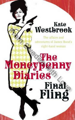 First UK edition Moneypenny Diaries Final Fling