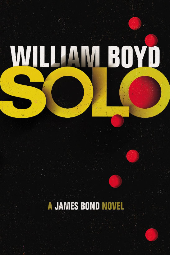 Solo James Bond novel UK hardback 2013