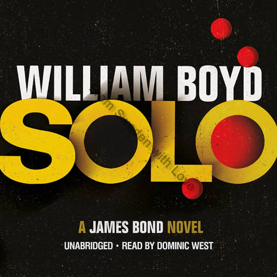 Solo James Bond novel audiobook 2013
