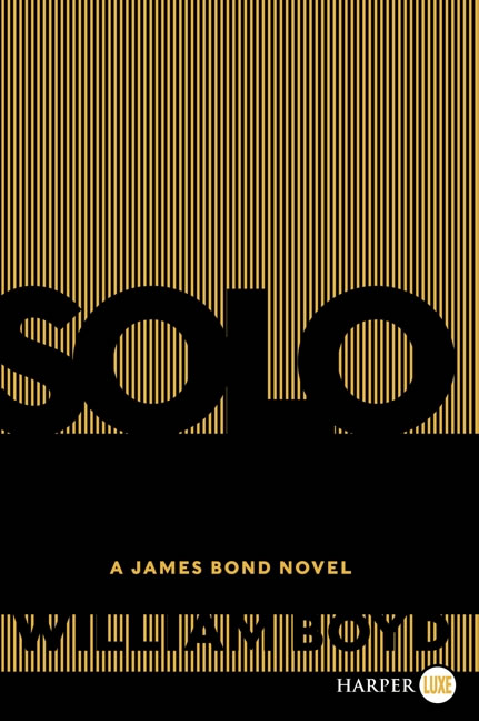 Solo james bond novel US large print paperback