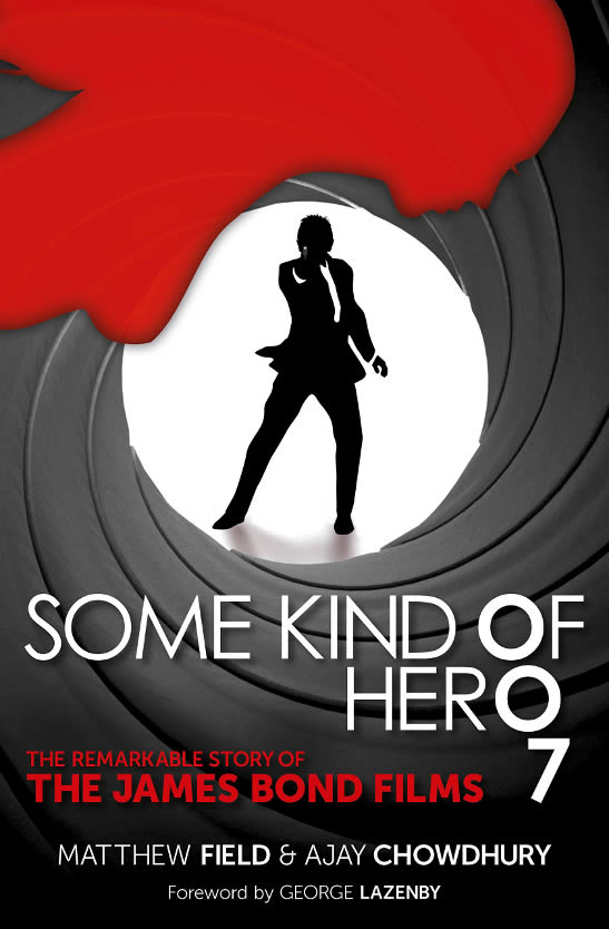 Some Kind of Hero Remarkable James Bond Story