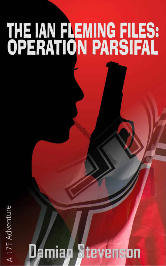 The Ian Fleming Files Operation Parsifal