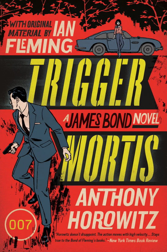 Trigger Mortis James Bond novel US paperback