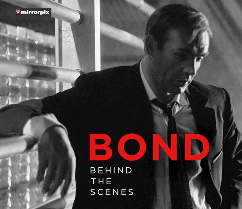 Bond Behind the Scenes The History Press