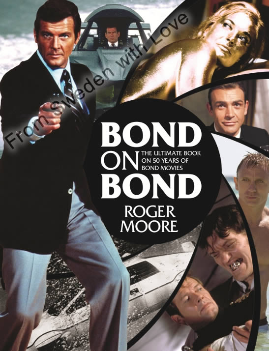 Bond on bond roger moore 2012
