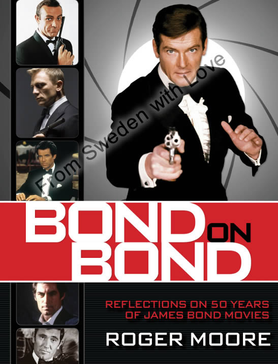 Bond on bond roger moore 2012 US