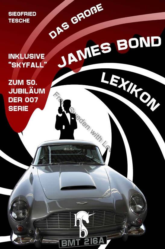 Das Grosse James Bond Lexikon Siegfried Tesche