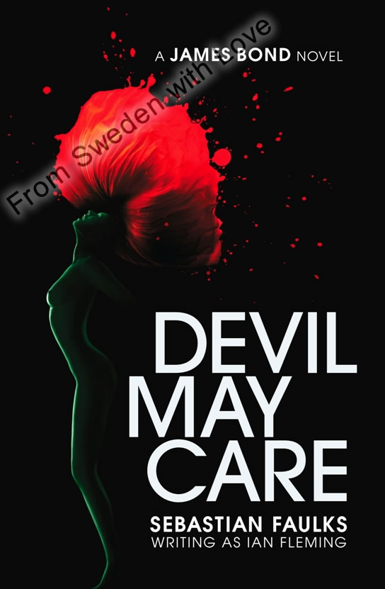 Devil May Care Sebastian Faulks