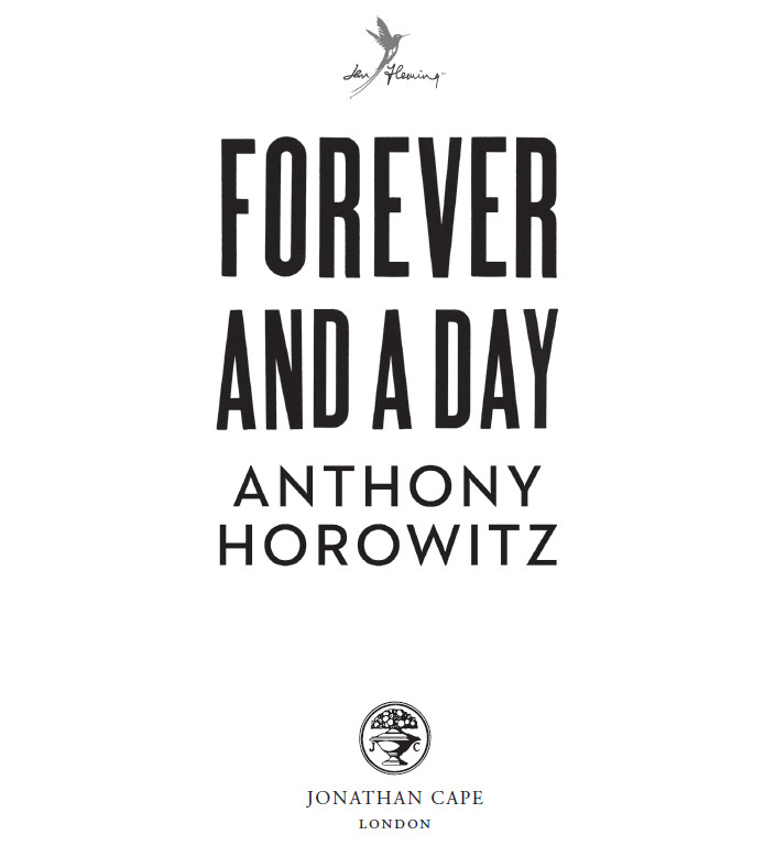 Forever and a Day James Bond extract