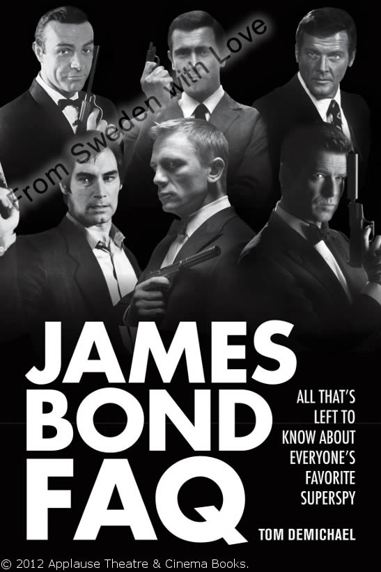 James bond faq tom demichael