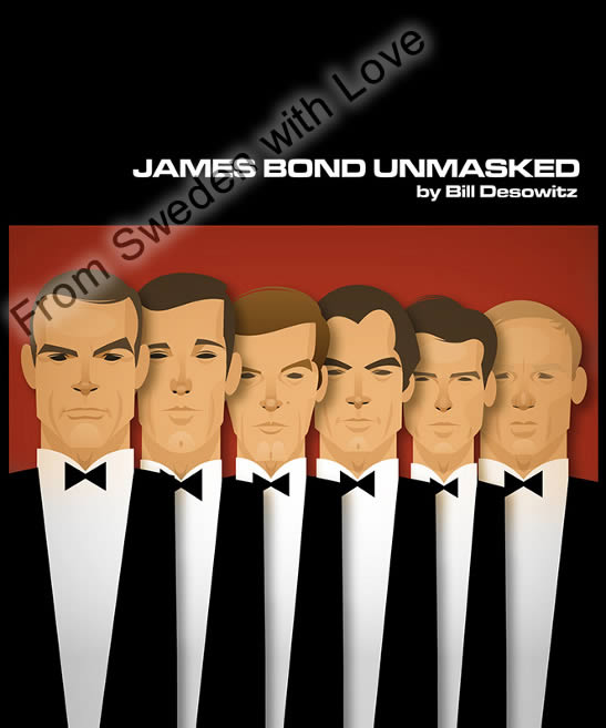 James bond unmasked bill desowitz