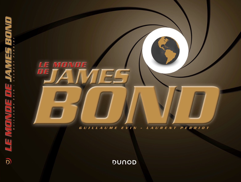 Le Monde De James Bond Guillaume Evin Laurent Perr