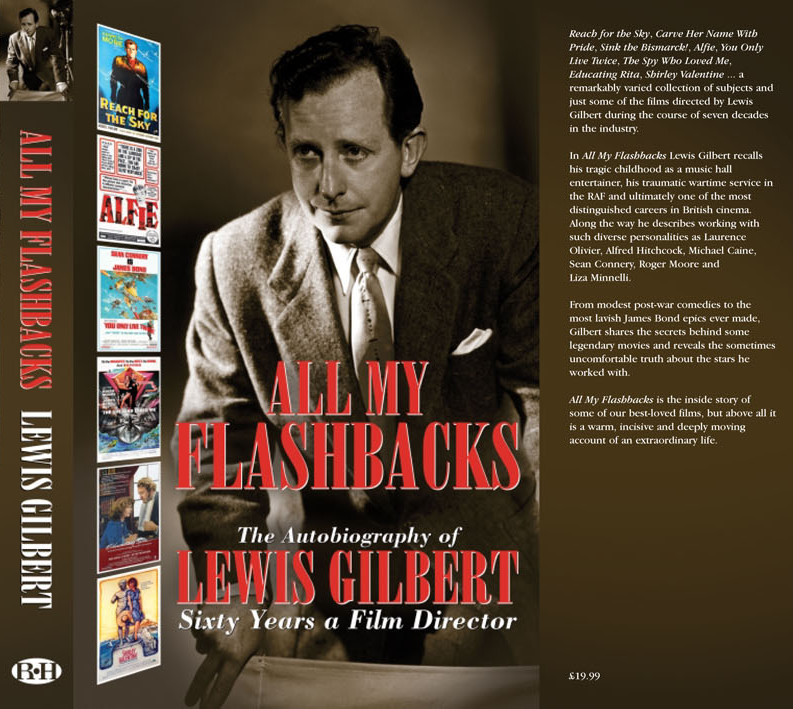 Lewis Gilbert autobiography All My Flashbacks