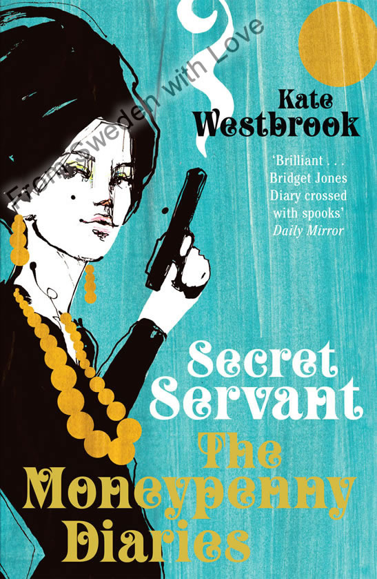 Moneypenny diaries secret servant