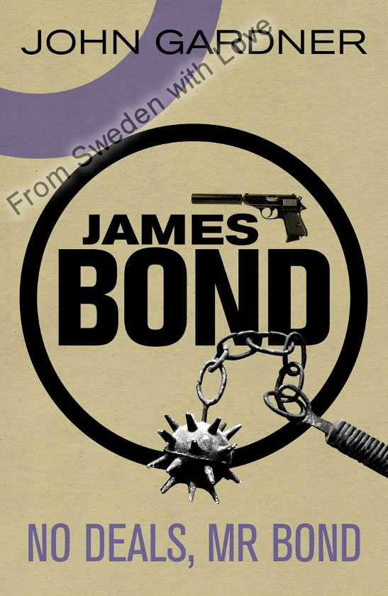 New paperback edition No Deals Mr Bond
