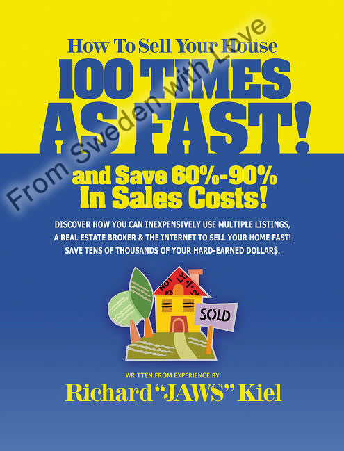 How To Sell Your House 100 Times As Fast