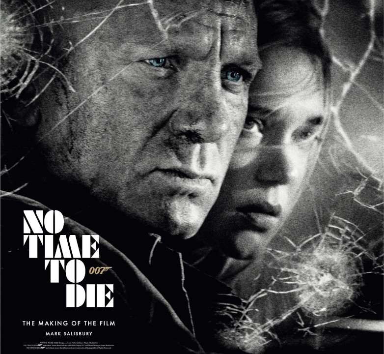 No Time To Die: The Making of the Film book
