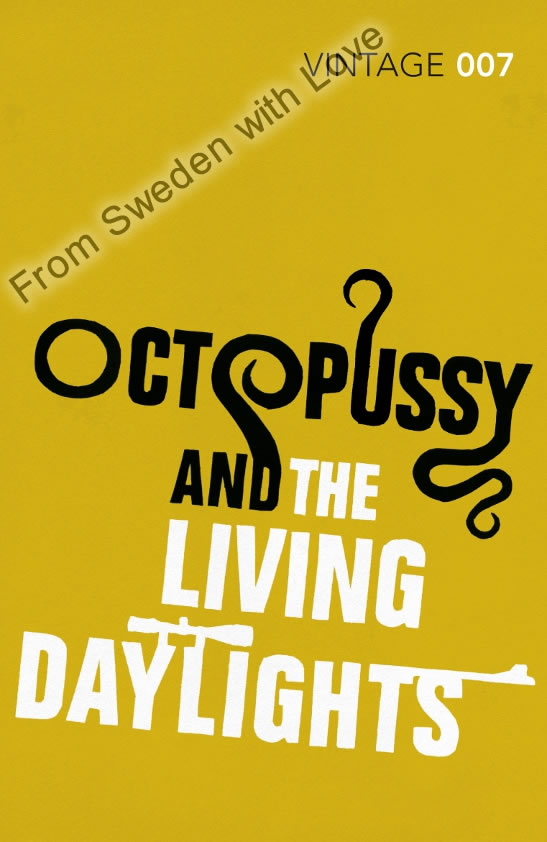 Octopussy daylights vintage classics 2012