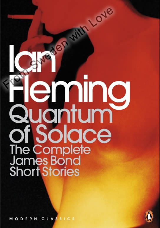 Quantum of Solace complete bond short story