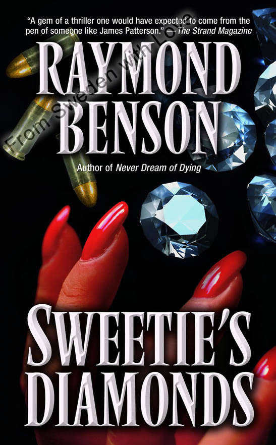 Raymond benson sweeties diamond