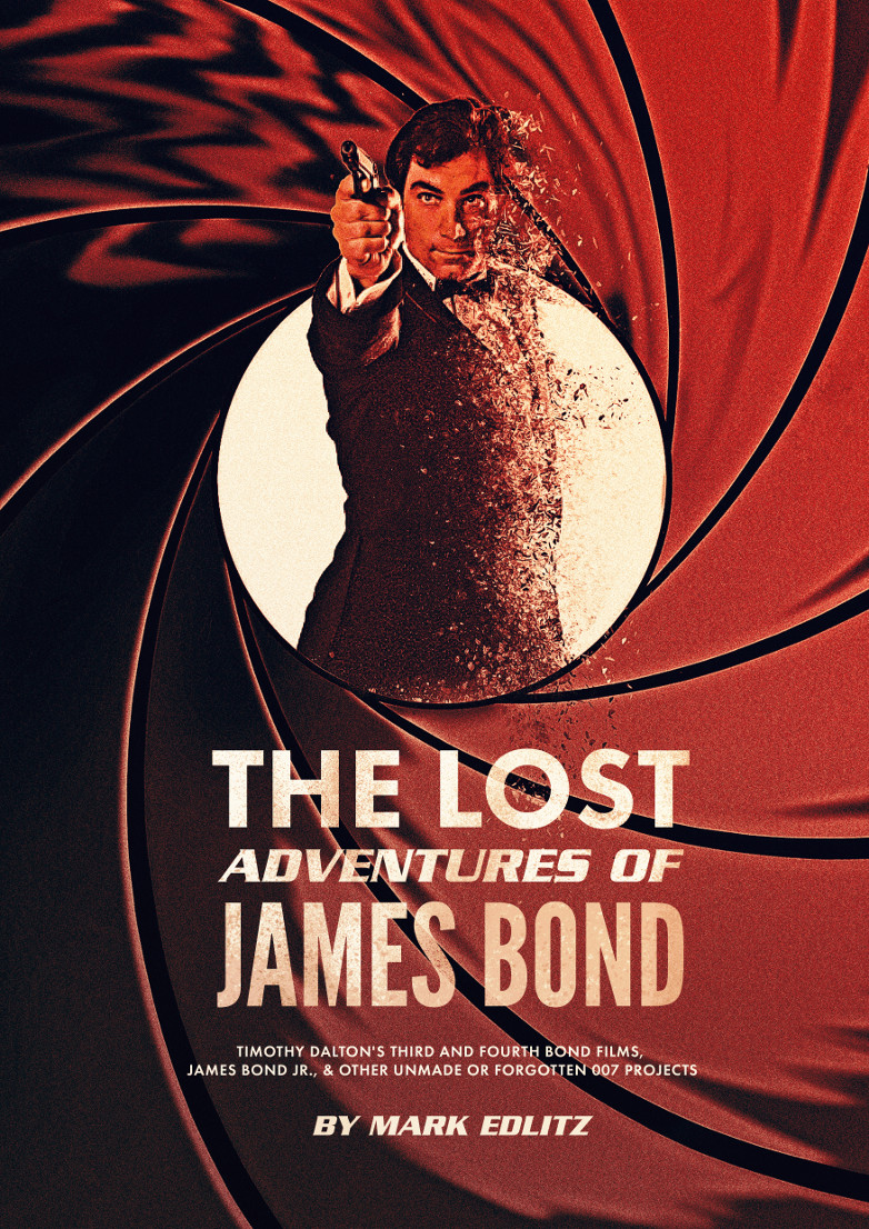 The Lost Adventures of James Bond Mark Edlitz