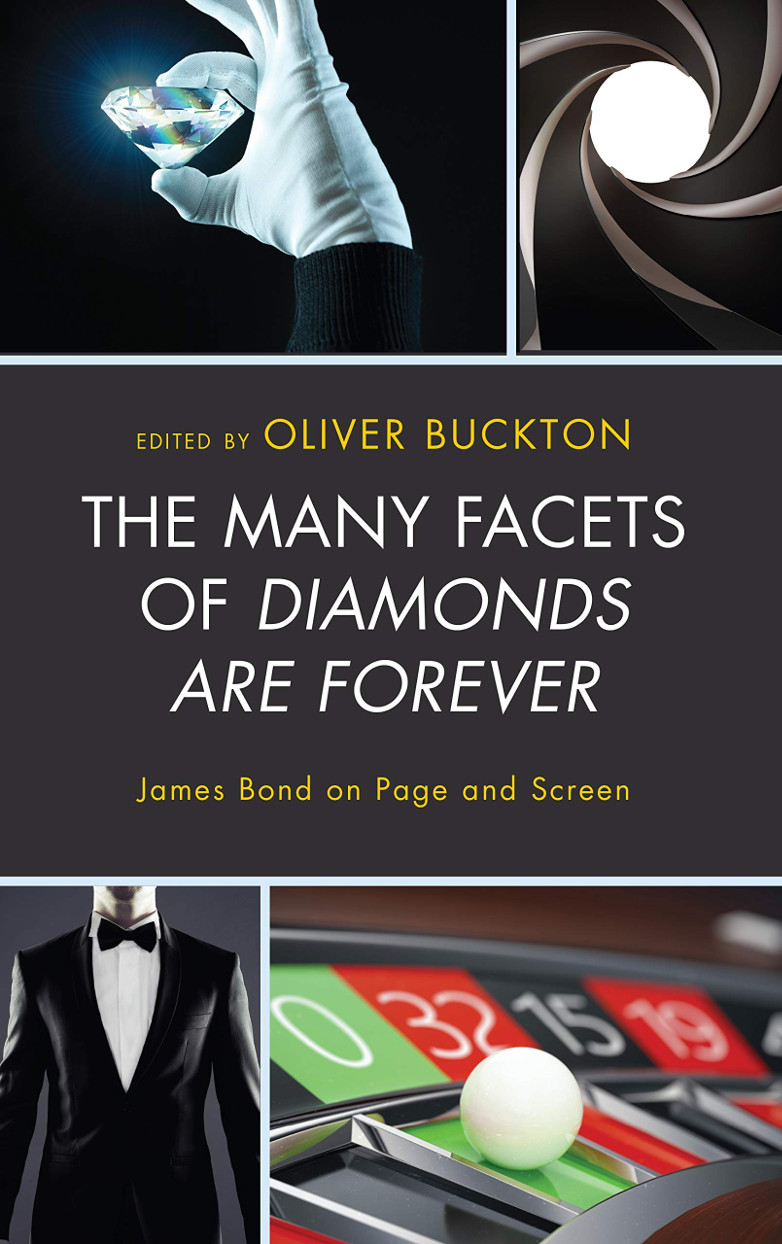 The Many Facets of Diamonds Are Forever James Bond