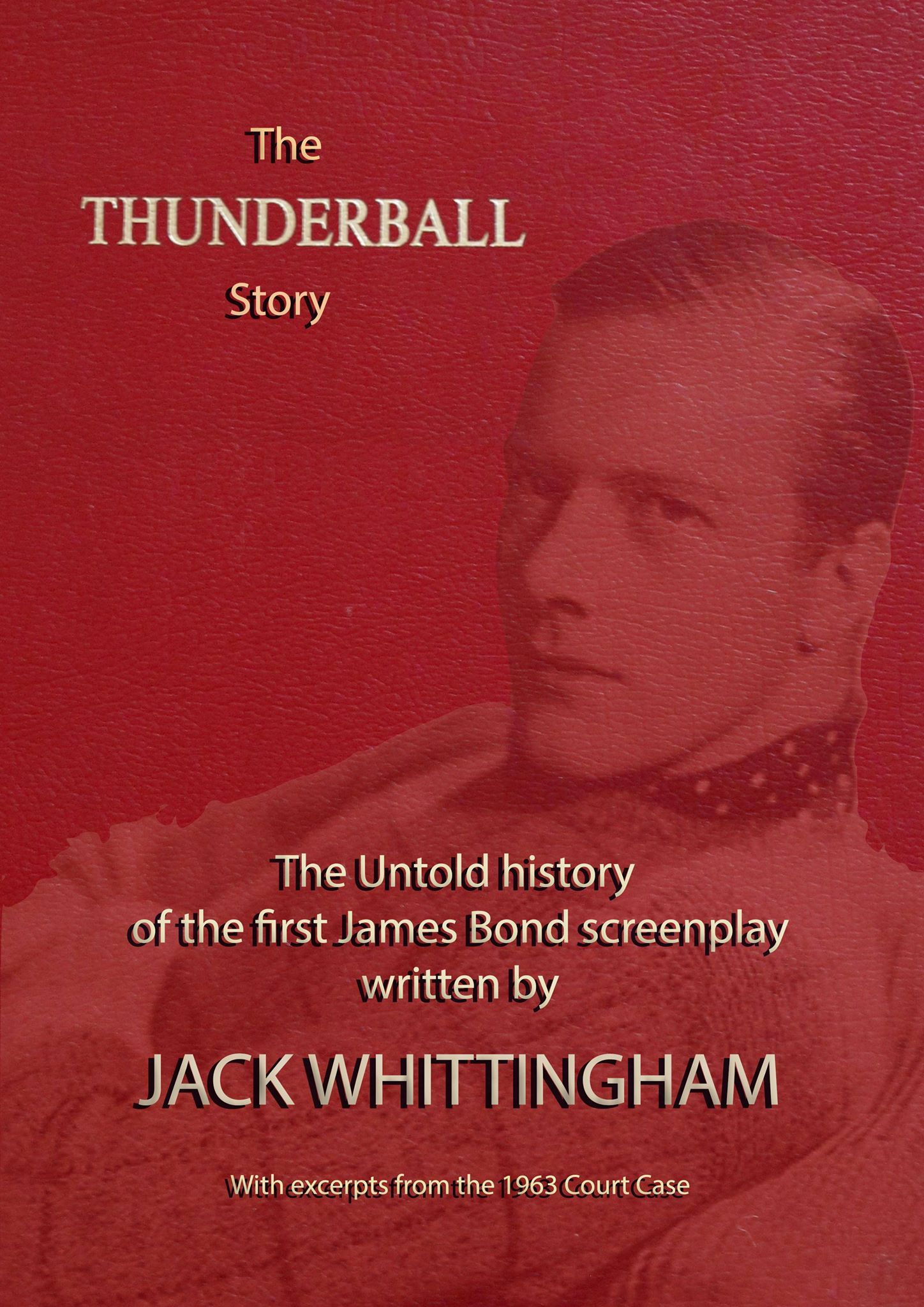 The Thunderball Story Sylvan Whittingham