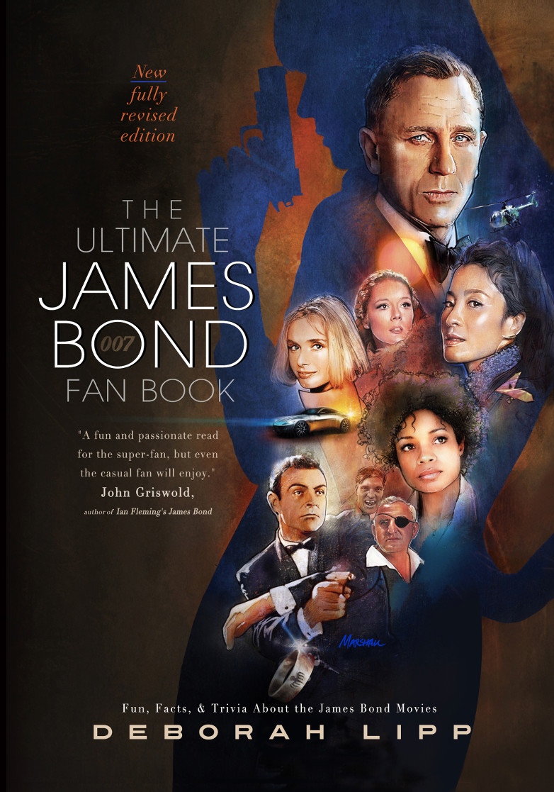 The Ultimate James Bond Fan Book Deborah Lipp