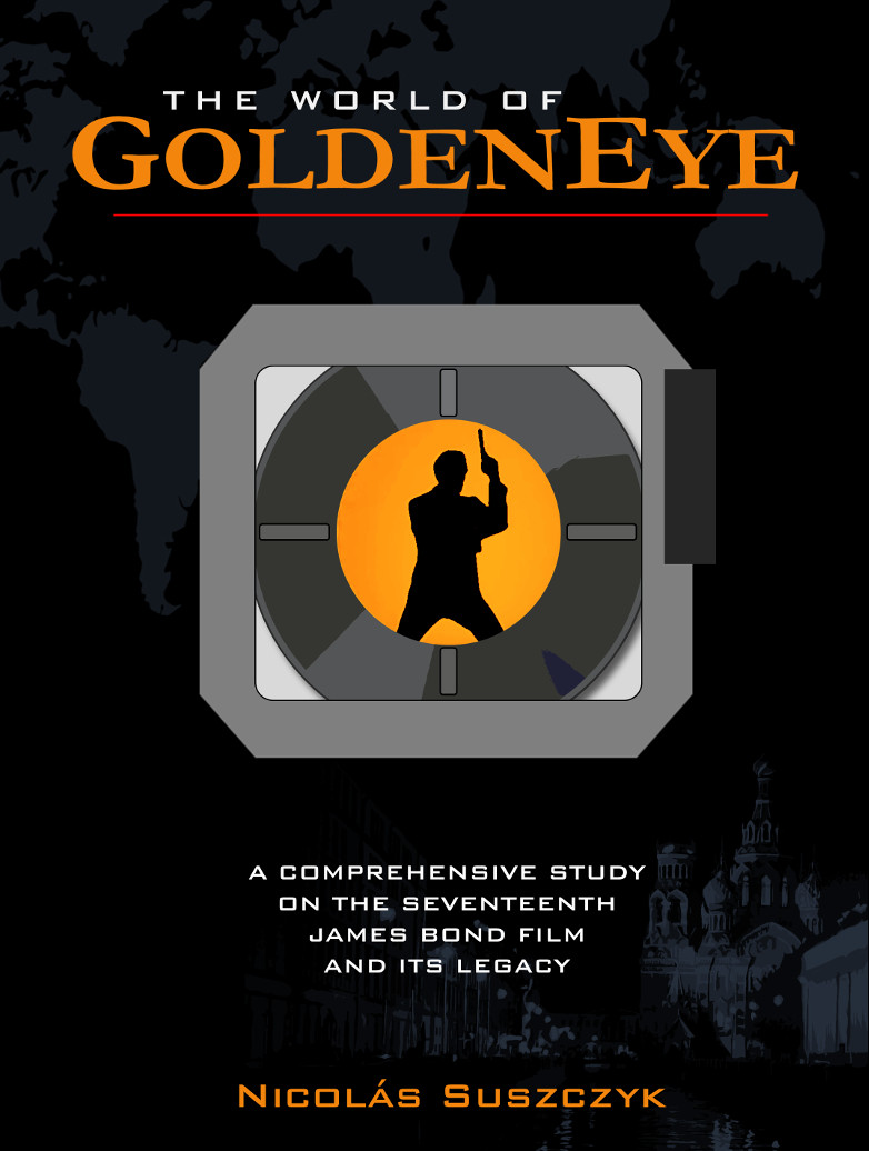 The World Of GoldenEye written by Nicolas Suszczyk
