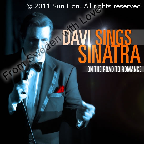 Davi Sings Sinatra On the Road to Romance