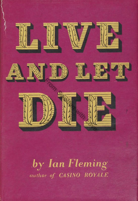 Live and Let Die novel 60th anniversary
