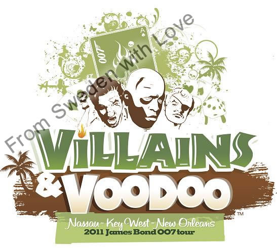 James bond villains and voodoo tour