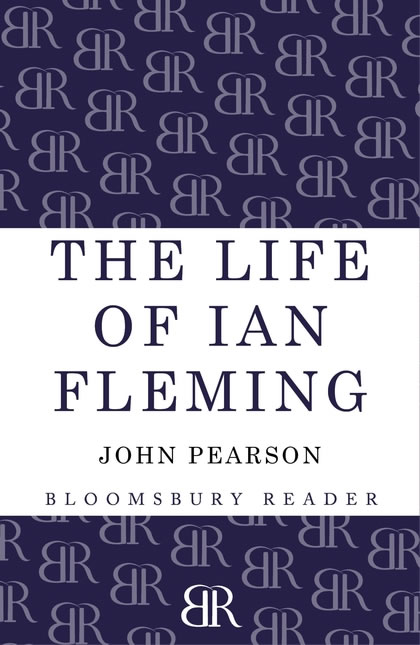 The life of ian fleming john pearson 2013