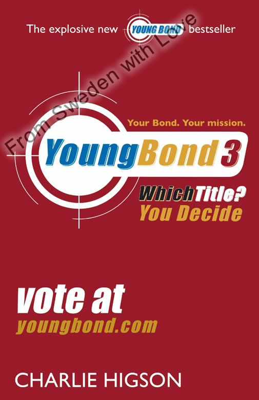 Young Bond book 3 title