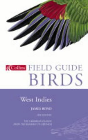 Field guide: Birds of the West indies James Bond
