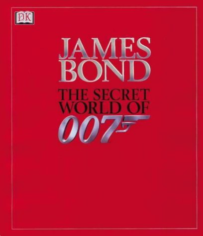 The secret world of 007 Alastair Dougall