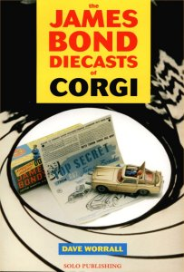 The James Bond diecast of Corgi Dave Worrall