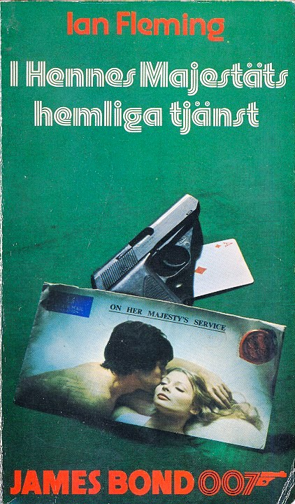 I Hennes Majestäts hemliga tjänst (On Her Majesty's Secret Service) Ian Fleming