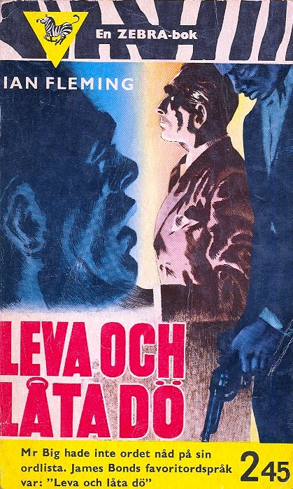 Leva och låta dö (Live and Let Die) Ian Fleming