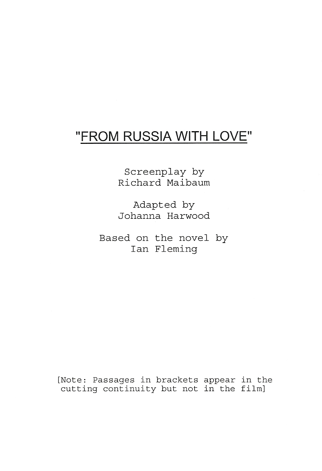 Original screenplay, 149 pages Final shooting script